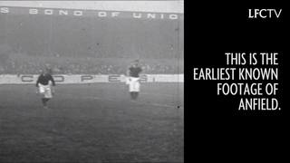 Cuplikan tertua dari Anfield