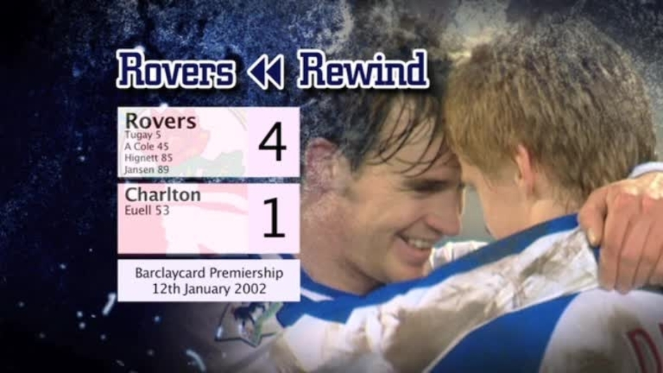 Click here to watch the Rovers Rewind: Charlton at Ewood video