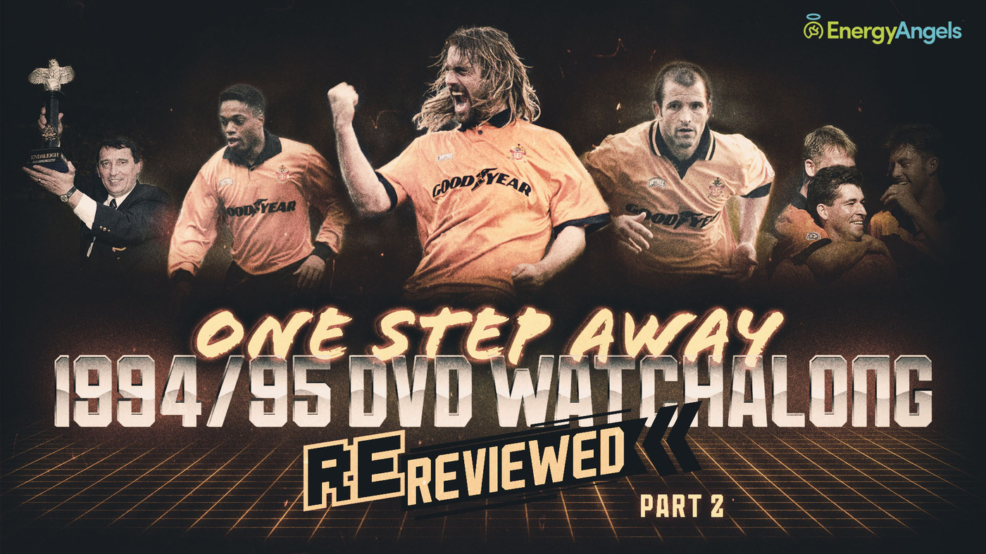 Wolves ReReviewed | 1994/95 season DVD watch-along | Part two