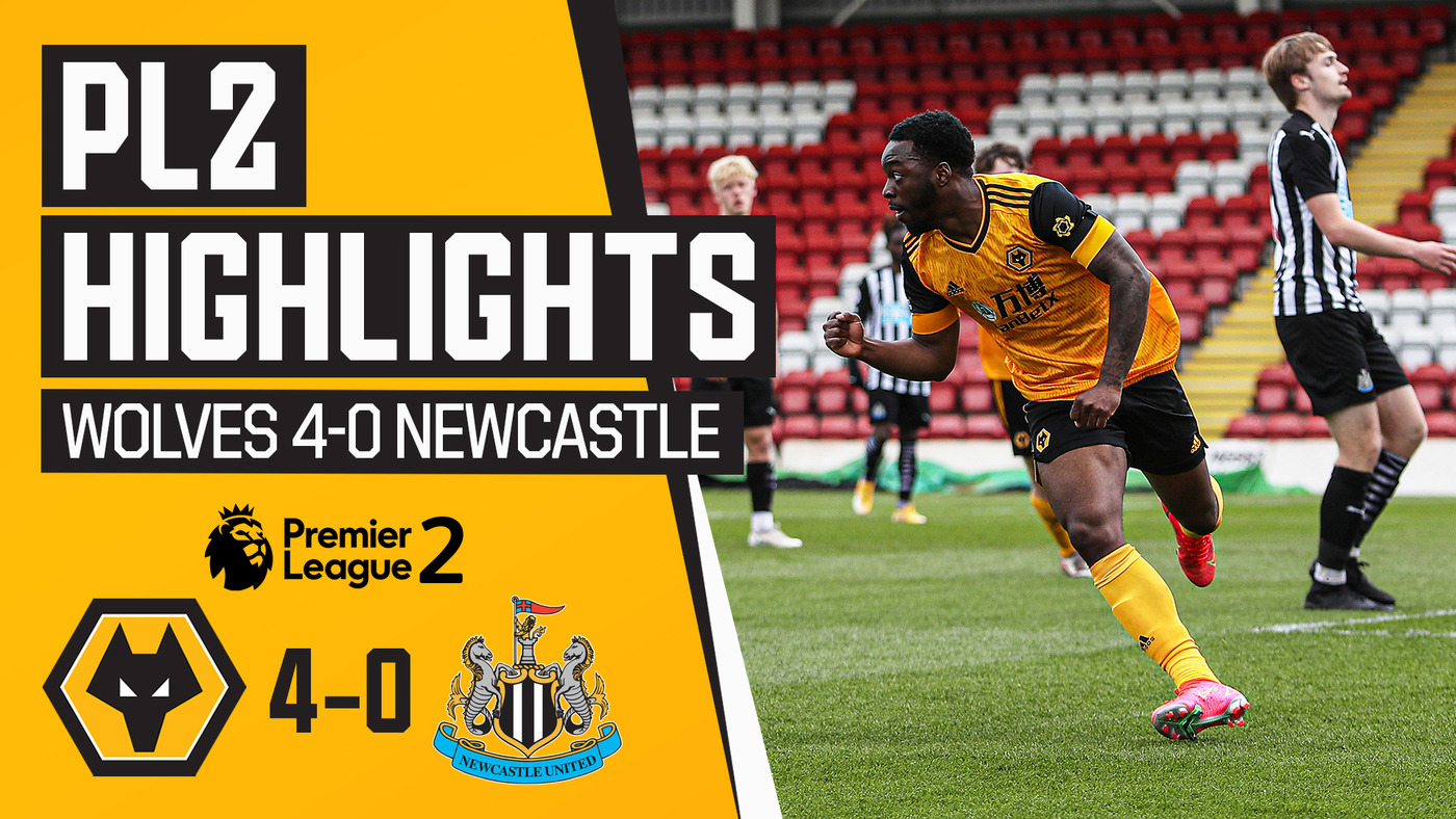 U23s stroll to victory! Wolves 4-0 Newcastle | PL2 highlights