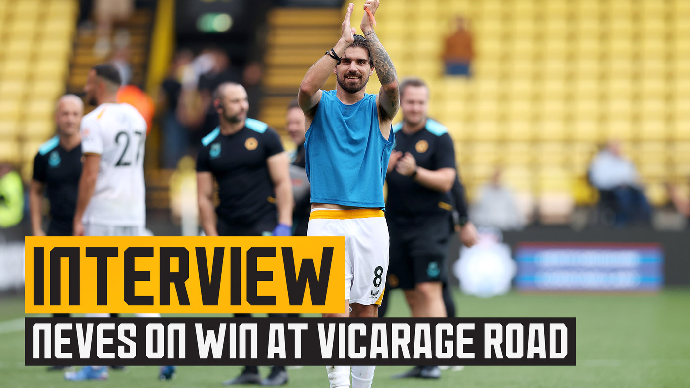 Neves pleased with the performance and the points at Watford