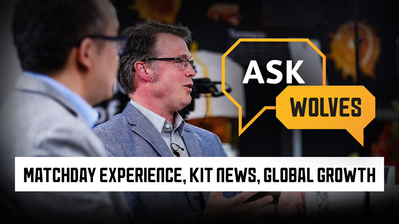 The club answers questions on sustainability, kit, fan growth | Ask Wolves pt. 3