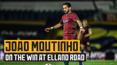 Moutinho on a tough match and vital win at Elland Road