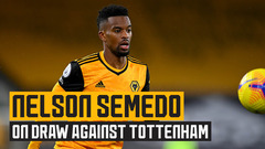 Nelson Semedo on fighting back against Spurs