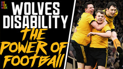 The Power of Football | Wolves Disability Team players talk scoring in front of 30,000 fans!