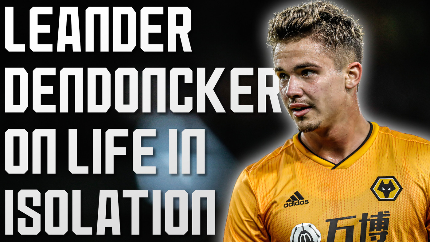 Dendoncker on the team WhatsApp group, keeping his fitness, his confidence in Jota and much more!