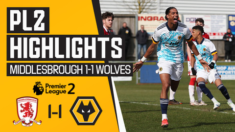 Lonwijk goal helps Wolves battle back at Boro | Middlesbrough U23's 1-1 Wolves U23's | PL2 Highlights