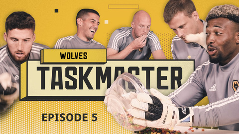 'SEPARATE THE GREEN SKITTLES' | TRAORE, BENNETT, DOHERTY, COADY | WOLVES TASKMASTER | EPISODE 5