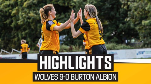 Wolves Women 9-0 Burton Albion Ladies | Highlights
