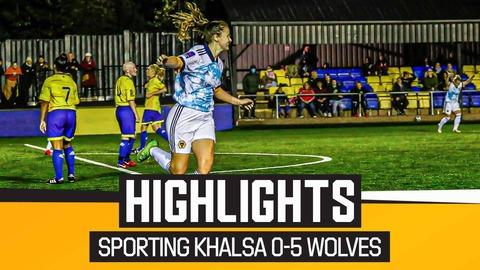 Sporting Khalsa Women 0-5 Wolves Women   Highlights