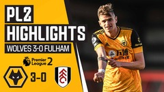 Buur, Estrada and Shabani amongst the goals! Wolves 3-0 Fulham | PL2 Highlights