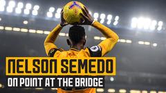 'This game was the change' | Nelson Semedo on a point and turning a corner at Chelsea