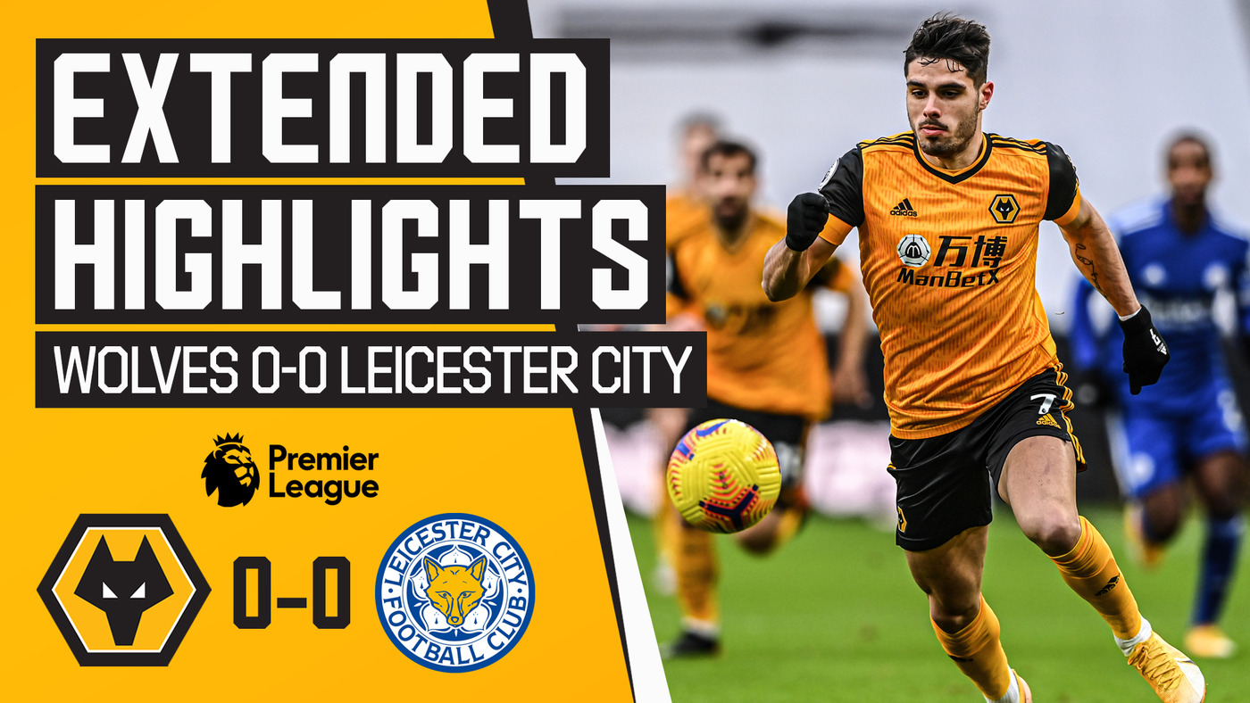 Goalless at Molineux | Wolves 0-0 Leicester City | Extended Highlights