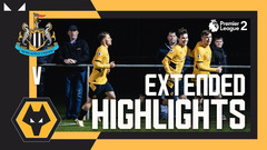 Carty's late goal seals win | Newcastle 2-3 Wolves | PL2 Highlights