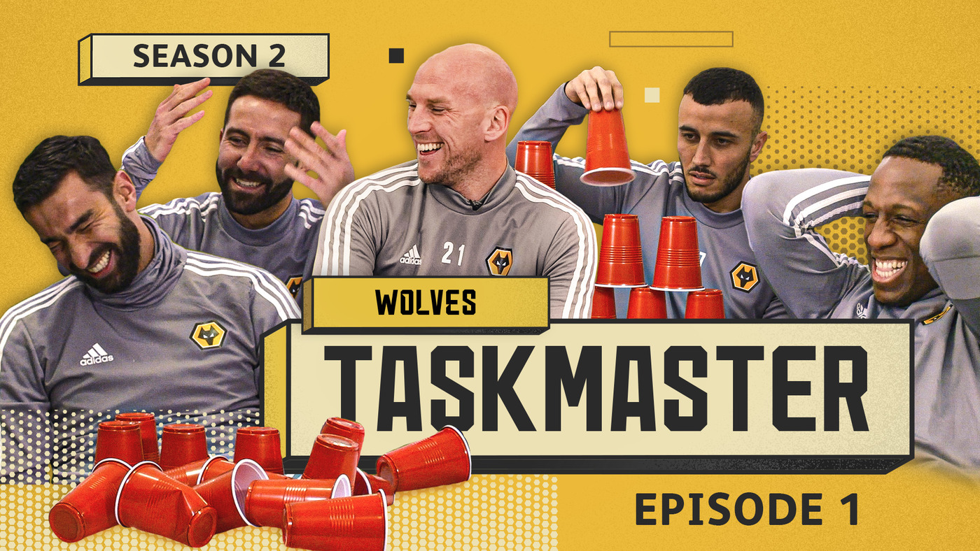 BOLY, SAISS, MOUTINHO, PATRICIO | WOLVES TASKMASTER S2 E1 | 'BUILD A TOWER OF CUPS'