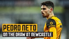 Neto reflects on the draw at St. James' Park