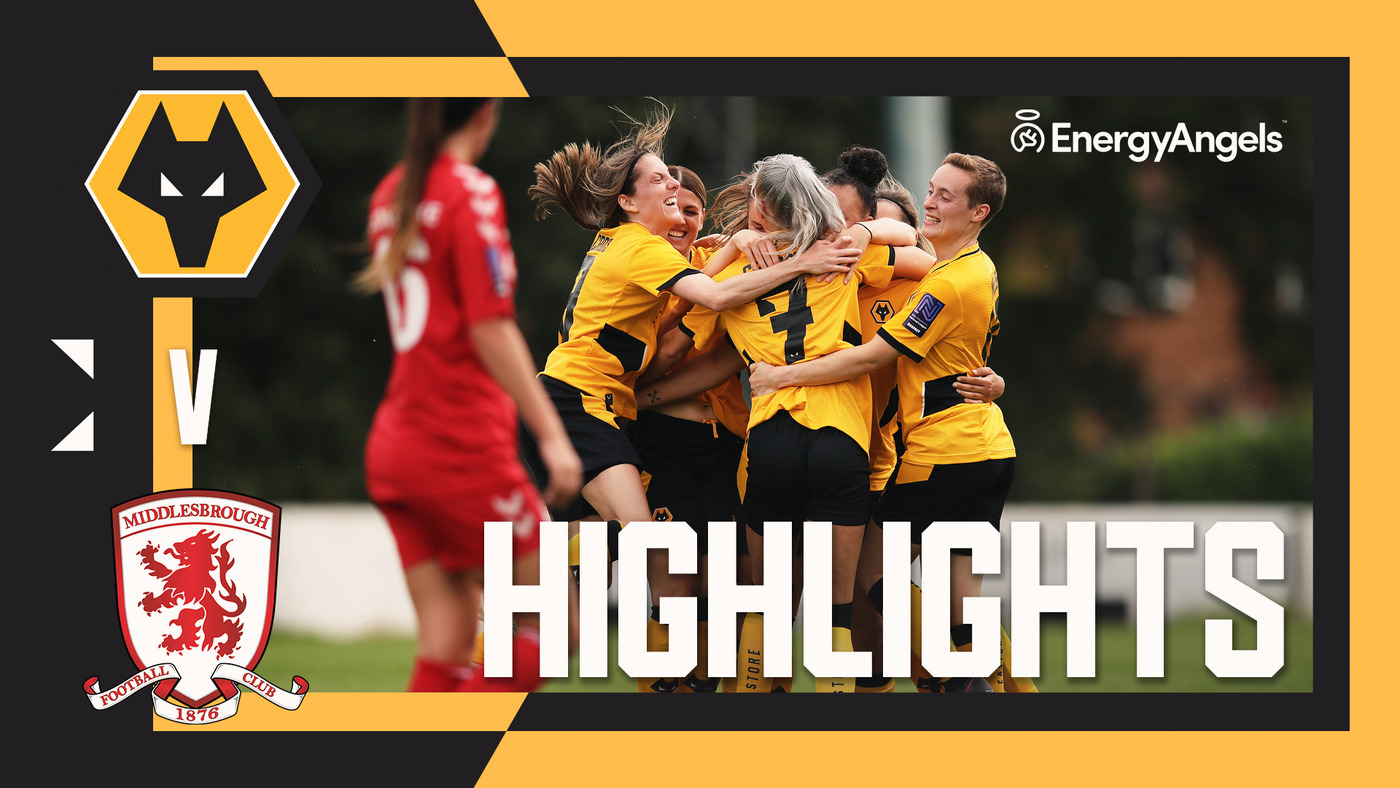Wolves Women kick off new campaign with an impressive victory! | Wolves Women 2-0 Middlesbrough Women
