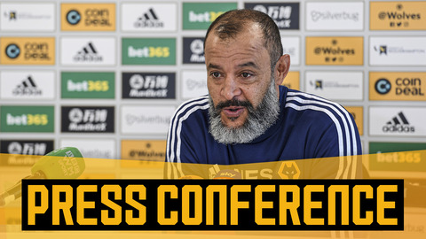 Nuno on his team's progress, his verdict on VAR & previewing Chelsea | Pre-Chelsea press conference