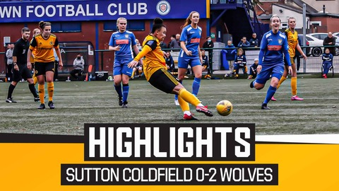 Sutton Coldfield 0-2 Wolves Women | Highlights