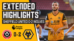 Jimenez & Saiss get Wolves off to a flying start! | Sheffield United 0-2 Wolves | Extended Highlights