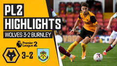 U23's start their Premier League campaign with a win! Wolves 3-2 Burnley | PL2 Highlights