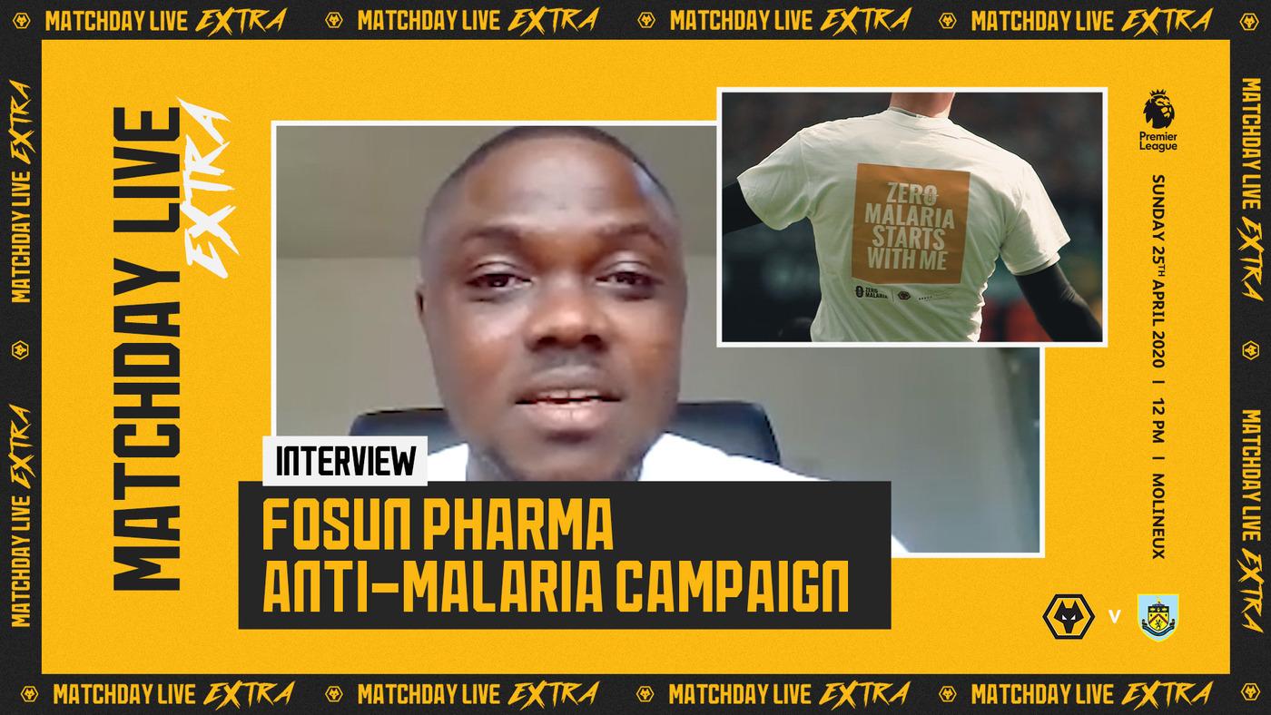 Fosun Pharma Anti-Malaria Campaign | Matchday Live Extra Interview