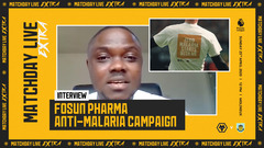Fosun Pharma Anti-Malaria Campaign | Matchday Live Extra Interview