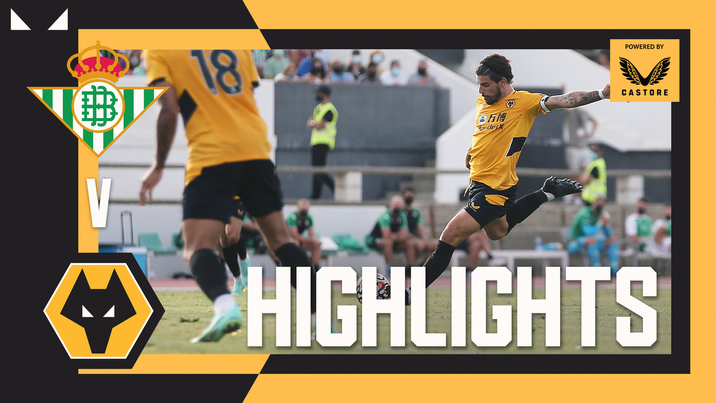 CUTRONE GOAL SEALS FIRST WIN OF BRUNO LAGE ERA! | Real Betis 0-1 Wolves | Pre-season Highlights
