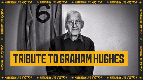 Tributes to Graham Hughes | Matchday Live Extra