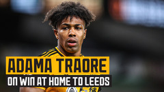 Adama Traore on beating Leeds to secure back to back Premier League wins
