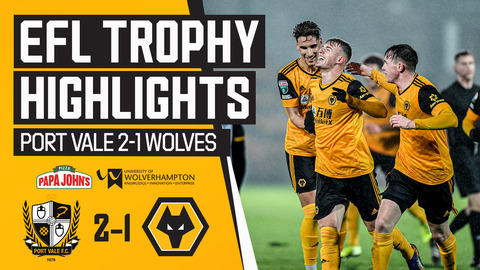 Port Vale 2 - 1 Wolves U21 | Highlights