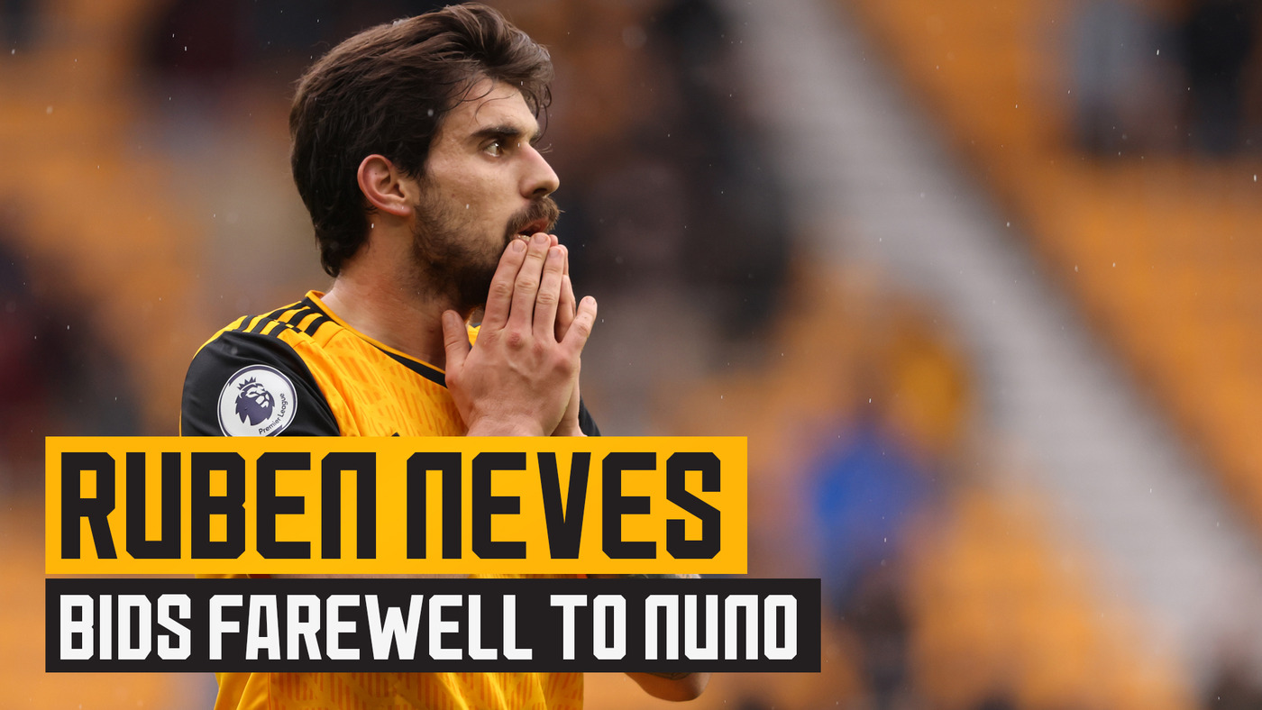 An emotional Neves on the draw with United and bidding Nuno farewell