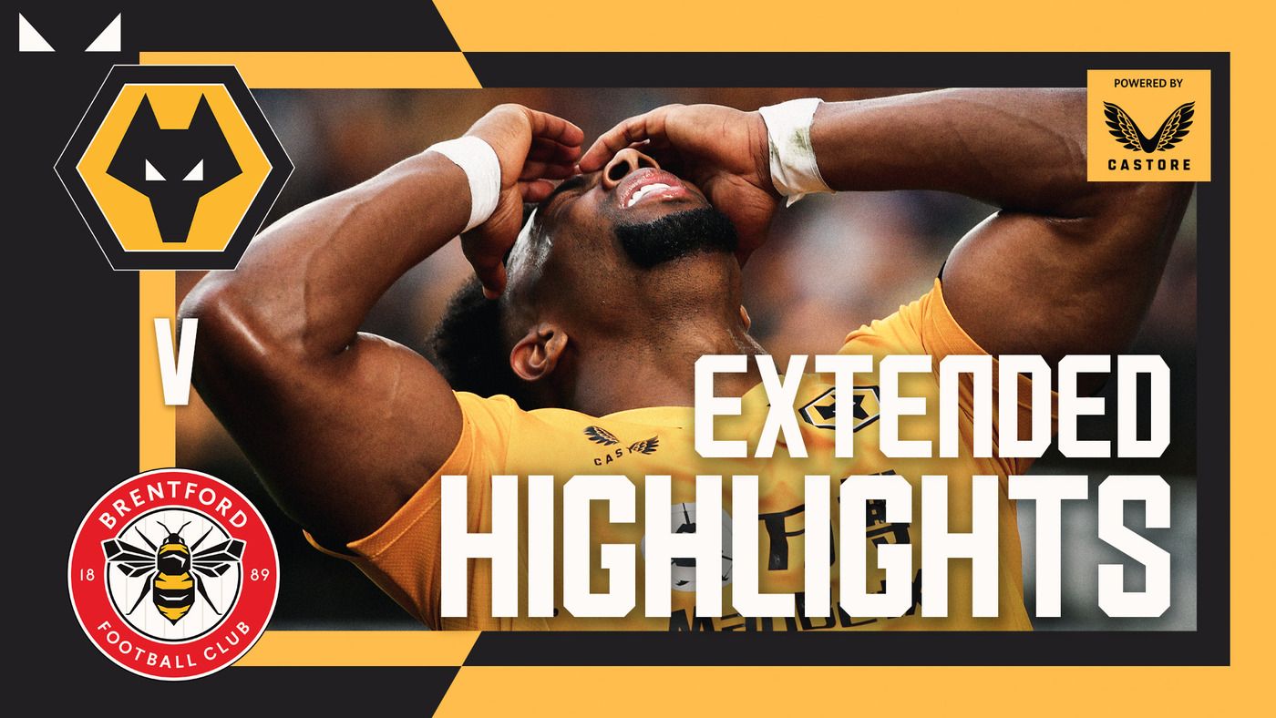Wolves 0-2 Brentford | Extended Highlights
