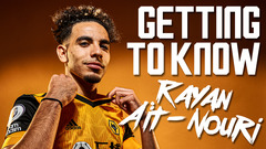 WELCOME TO WOLVES, RAYAN AIT NOURI! HEAR FROM OUR NEW ARRIVAL
