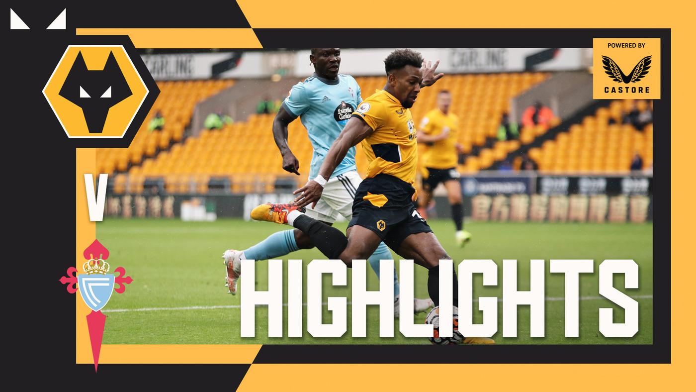 Wolves 0-1 Celta Vigo | Pre-season highlights