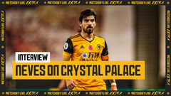 Neves on victory over Crystal Palace | Matchday Live Extra