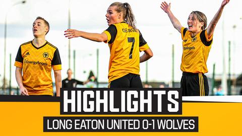 Long Eaton United Ladies 0-1 Wolves Women   Highlights