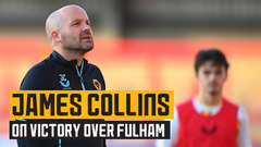 Collins on hard fought victory over Fulham