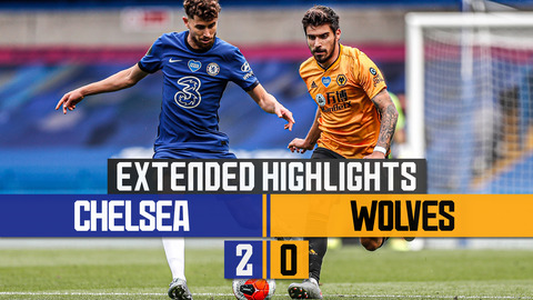 Final day defeat at Stamford Bridge | Chelsea 2-0 Wolves | Extended Highlights