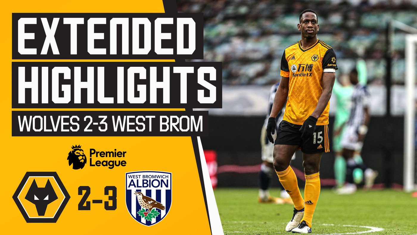 Wolves 2-3 West Bromwich Albion | Extended Highlights