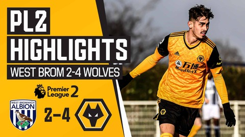 Stunning derby comeback win! | West Brom 2-4 Wolves U23s | PL2 Highlights