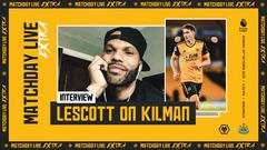 Lescott assesses Kilman's fine perfomances | Matchday Live Extra