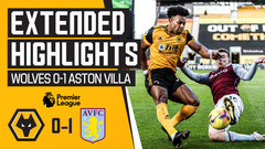Wolves 0-1 Aston Villa | Extended Highlights