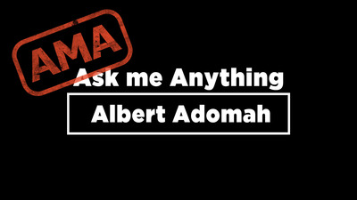 Ask Me Anything: Albert Adomah