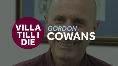 Villa Till I Die: Gordon Cowans