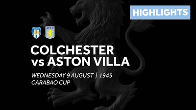 Colchester United 1-2 Aston Villa: Extended highlights