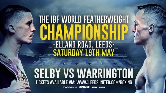 SELBY v WARRINGTON | GET YOUR TICKET NOW!