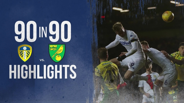 90 IN 90 |LEEDS UNITED 1-3 NORWICH