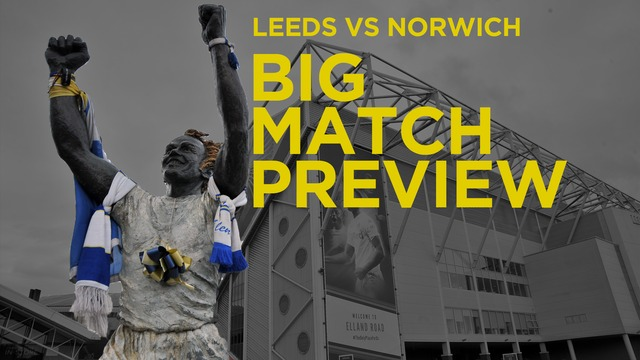 BIG MATCH PREVIEW | NORWICH