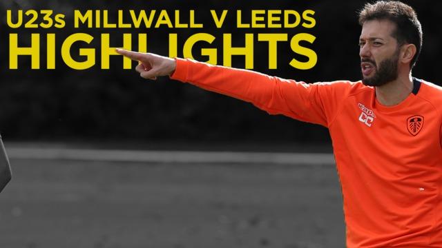 MILLWALL U23s V LEEDS U23s   HIGHLIGHTS